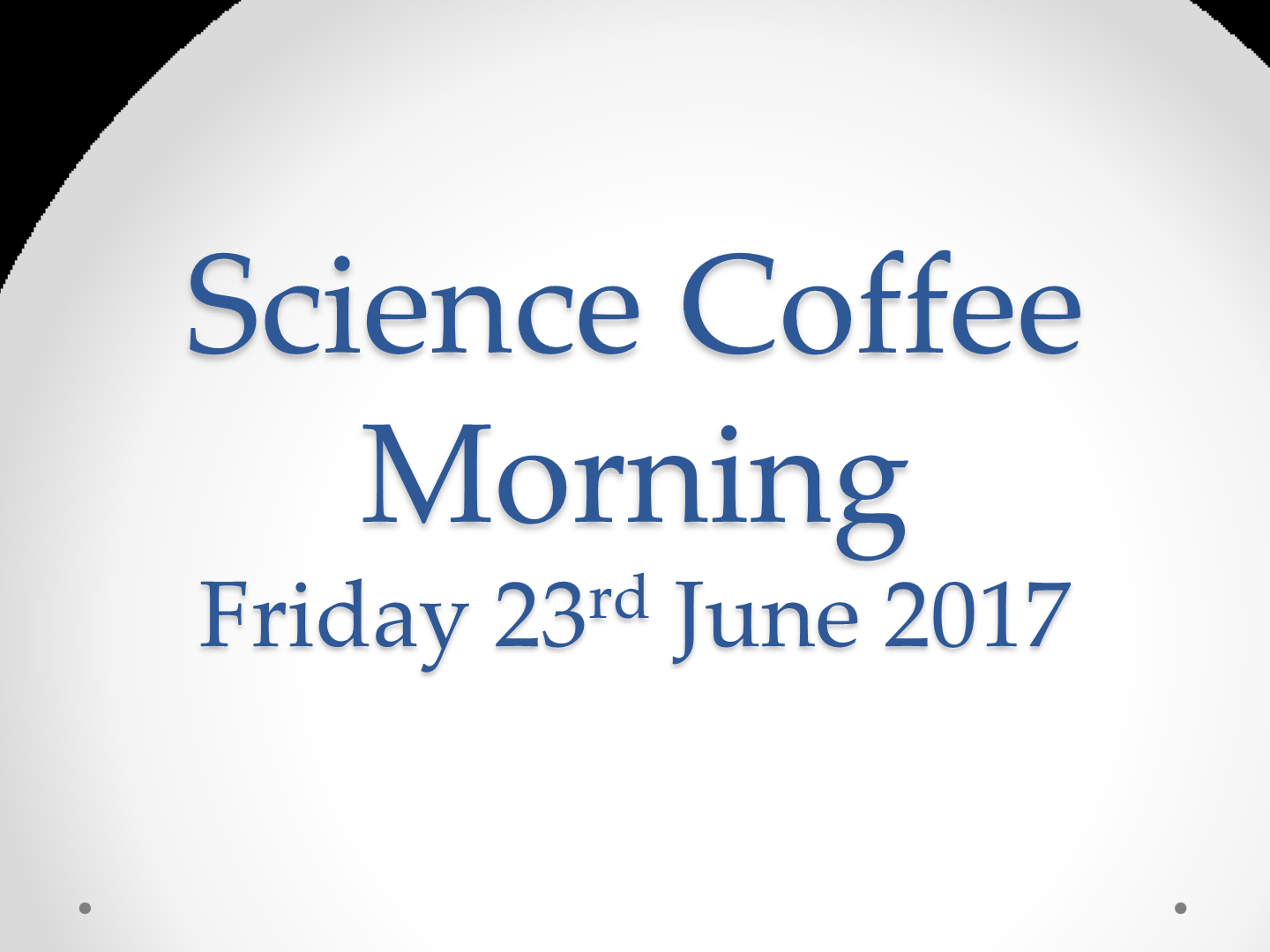 Science Coffee Morning